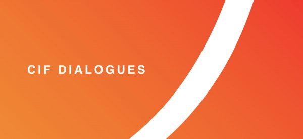 CIF Dialogues 2018