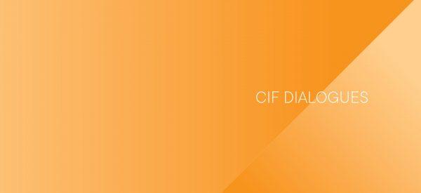 CIF Dialogues 2019